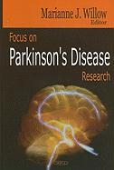 Focus on Parkinson's Disease Reserach - Willow, Marianne J.