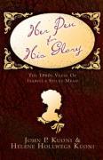 Her Pen for His Glory - Kuoni, John P.; Kuoni, Helene Hollwegs