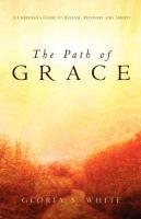 The Path of Grace - White, Gloria S.