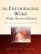 An Encouraging Word Weekly Devotional Journal - Farrow, Niccene L.