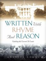 Written with Rhyme and Reason - Adams, Annette
