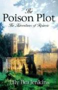 The Poison Plot - Jenkins, Lily Bea