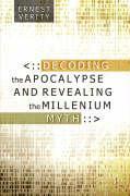 Decoding the Apocalypse - Verity, Ernest