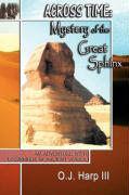 Across Time: Mystery of the Great Sphinx - Harp, III O. J.