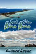 Back from Bora Bora - Luger, Sondra