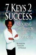 7 Keys to Success - O'Neal, Rosalyn Taylor