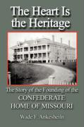 The Heart Is the Heritage - Ankesheiln, Wade Francis