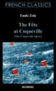 The Fete at Coqueville (The Coqueville Spree. French Classics) - Zola, Emile