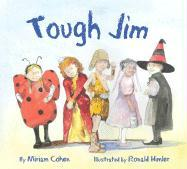 Tough Jim - Cohen, Miriam
