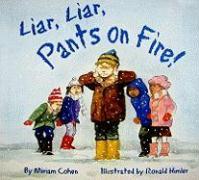 Liar, Liar, Pants on Fire - Cohen, Miriam