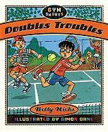 Doubles Troubles - Hicks, Betty