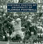 Historic Photos of University of Florida Football