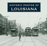 Historic Photos of Louisiana - Shapiro, Dean