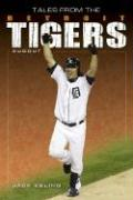 Tales from the Detroit Tigers - Ebling, Jack