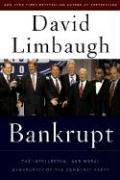 Bankrupt: The Intellectual and Moral Bankruptcy of the Democratic Party - Limbaugh, David