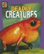 Deadly Creatures - Graham, Anna