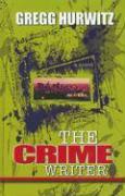 The Crime Writer - Hurwitz, Gregg Andrew