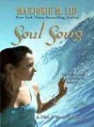 Soul Song - Liu, Marjorie M.