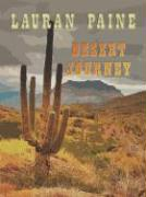 Desert Journey - Paine, Lauran