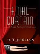 Final Curtain - Jordan, R. T.