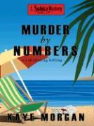 Murder by Numbers - Morgan, Kaye