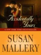 Accidentally Yours - Mallery, Susan