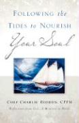 Following the Tides to Nourish Your Soul - Redden, Charlie; Redden, Chef Charlie