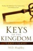 Keys to the Kingdom, Devotional - Hughley, M. D.