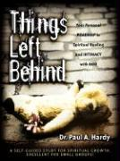 Things Left Behind - Hardy, Paul A.