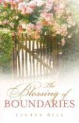 The Blessing of Boundaries - Bell, Lauren
