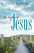 My Walk with Jesus - Turner, Ellie