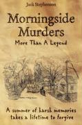 Morningside Murders: More Than a Legend - Stephenson, Jack