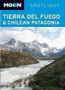 Moon Tierra Del Fuego & Chilean Patagonia - Bernhardson, Wayne