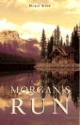 Morgan's Run - Rose, Doris