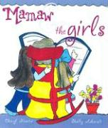 Mamaw & the Girls - Hunter, Cheryl; Ashcraft, Shelly