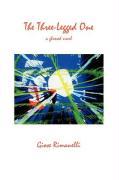 The Three-Legged One: A Glossed Novel - Rimanelli, Giose