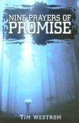 Nine Prayers of Promise - Westrom, Tim