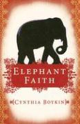 Elephant Faith - Boykin, Cynthia