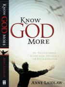 Know God More - Laidlaw, Anne