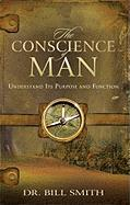 The Conscience of Man - Smith, Bill