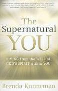 The Supernatural You - Kunneman, Brenda