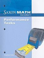 Saxon Math Intermediate 5: Performance Tasks - Hake, Stephen