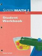 Saxon Math 2 Part 1, Student Workbook - Larson, Nancy