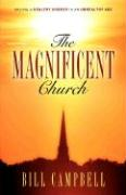 The Magnificent Church - Campbell, Bill
