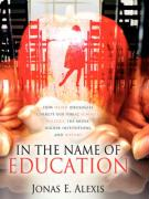 In the Name of Education - Alexis, Jonas E.