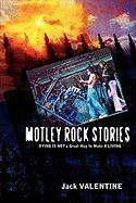 Motley Rock Stories - Valentine, Jack