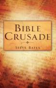 Bible Crusade - Bates, Steve