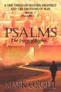Psalms, the Journey Begins - Correll, Mark E.