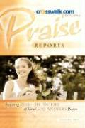 Praise Reports Vol. II - Www Crosswalk Com