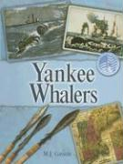 Yankee Whalers - Cosson, M. J.